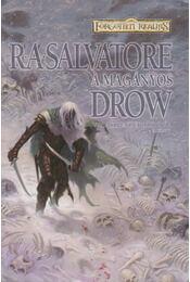 A magányos drow - R.A. Salvatore - Régikönyvek