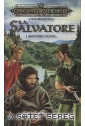 A sötét sereg - R.A. Salvatore - Régikönyvek