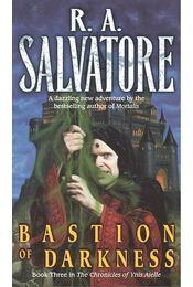 Bastion of Darkness - R.A. Salvatore - Régikönyvek
