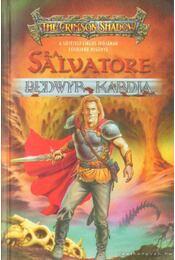 Bedwyr kardja - R.A. Salvatore - Régikönyvek