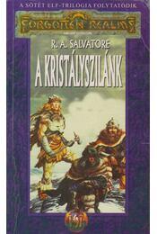 Kristályszilánk - R.A. Salvatore - Régikönyvek