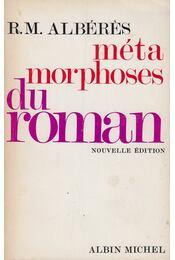 Métamorphose du roman - R. M. Albéres - Régikönyvek