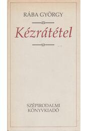 Kézrátétel - Rába György - Régikönyvek