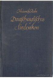 Deutsch-englisches Satzlexikon - Rabe, Heinrich - Régikönyvek