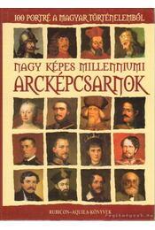 Nagy képes millenniumi arcképcsarnok - Rácz Árpád (szerk.) - Régikönyvek