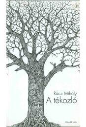 A tékozló - Rácz Mihály - Régikönyvek