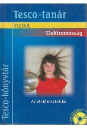 Elektromosság - Az elektrosztatika - Rácz Mihály, Székely György - Régikönyvek
