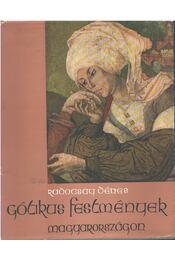 Gótikus festmények Magyarországon - Radocsay Dénes - Régikönyvek