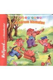 A három kismalac - Hallgasd... a kismadarakat - Hallgasd... a kismadarakat - Radvány Zsuzsa - Régikönyvek