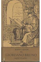 Ha Giordano Bruno naplót írt volna... - Raffy Ádám - Régikönyvek