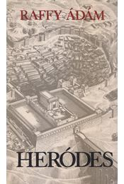 Heródes - Raffy Ádám - Régikönyvek