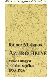 Az író helye - Rainer M. János - Régikönyvek