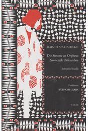 Die Sonette an Orpheus / Szonettek Orfeuszhoz - Rainer Maria Rilke - Régikönyvek