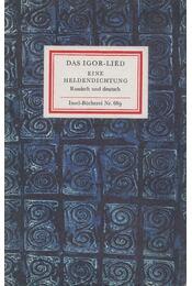 Das Igor-Lied - Rainer Maria Rilke, Lichatschow, D. S. - Régikönyvek
