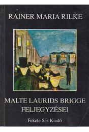 Malte Laurids Brigge feljegyzései - Rainer Maria Rilke - Régikönyvek