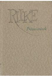 Prózai írások - Rainer Maria Rilke - Régikönyvek