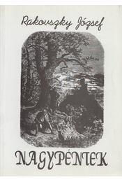 Nagypéntek (dedikált) - Rakovszky József - Régikönyvek