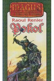 Pokol - Raoul Renier - Régikönyvek