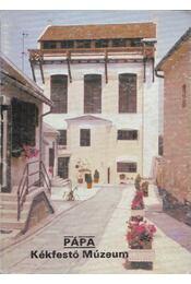 Pápa - Kékfestő Múzeum - Rappai Zsuzsa - Régikönyvek