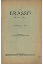 A Brassó név eredete - Rásonyi Nagy László - Régikönyvek