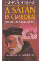 A sátán és cimborái - Ráth-Végh István - Régikönyvek