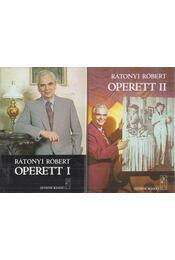 Operett I-II. - Rátonyi Róbert - Régikönyvek