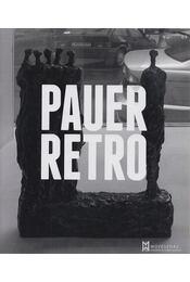 Pauer retro - Rauschenberger János, Réz András, Wittek Zsolt, Blahó Borbála - Régikönyvek