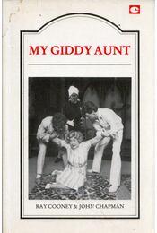 My Giddy Aunt - Ray Cooney, John Chapman - Régikönyvek