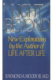 The Light Beyond - Raymond A. Moody - Régikönyvek