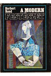 A modern festészet - Read, Herbert - Régikönyvek