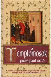 A templomosok - Read, Piers Paul - Régikönyvek