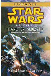 Medstar I. - Harctéri sebészek - Reaves, Michael, Perry, Steve - Régikönyvek