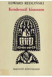 Kenderszál kisasszon - Redlinski, Edward - Régikönyvek