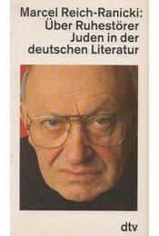 Über Ruhestörer - REICH-RANICKI, MARCEL - Régikönyvek