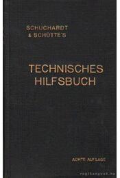 Schuchardt & Schüttes's Technisches Hilfbuch - Reindl, Joseph - Régikönyvek