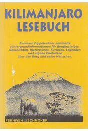Kilimanjaro Lesebuch - Reinhard Dippelreither - Régikönyvek