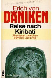 Reise nach Kiribati (dedikált) - Erich von Daniken - Régikönyvek