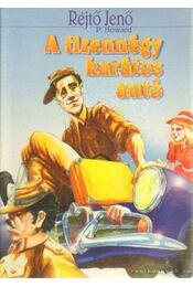 A tizennégy karátos autó - Rejtő Jenő, P. Howard - Régikönyvek