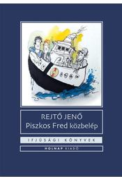 Piszkos Fred közbelép - Fülig Jimmy őszinte sajnálatára - Rejtő Jenő - Régikönyvek