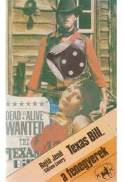 Texas Bill, a fenegyerek - Rejtő Jenő, P. Howard - Régikönyvek