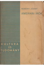 Amerikai írók - Reményi József - Régikönyvek