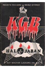 A KGB hálójában - Remete Richard, Weisz György - Régikönyvek
