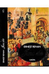 Jézus élete - Renan, Ernest - Régikönyvek
