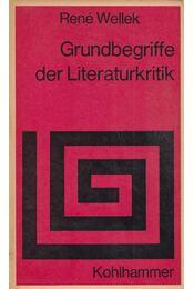 Grundbegriffe der Literaturkritik - René Wellek - Régikönyvek