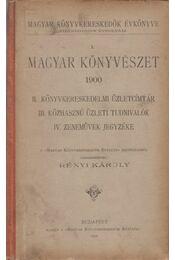 I. Magyar könyvészet 1900 - Rényi Károly - Régikönyvek