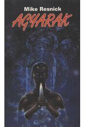 Agyarak - Resnick, Mike - Régikönyvek