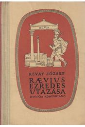 Raevius ezredes utazása - Révay József - Régikönyvek