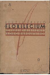 Florilegium egyházi és klasszikus írók gondolataiból II. kötet - Révész László - Régikönyvek