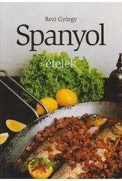Spanyol ételek - Rezi György - Régikönyvek