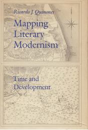 Mapping Literary Modernism - Ricardo J. Quinones - Régikönyvek